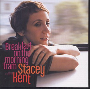 Stacey_Kent_Breakfast_on_the_morning_tram