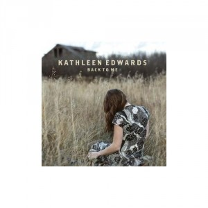 Kathleen_Edwards_Back_to_me
