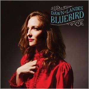 "Dawn Landes ""Bluebird"""